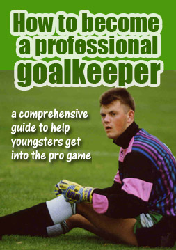 How to Become a Professional Goalkeeper